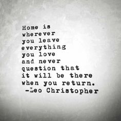 home-is-where-you-leave-everything-you-have